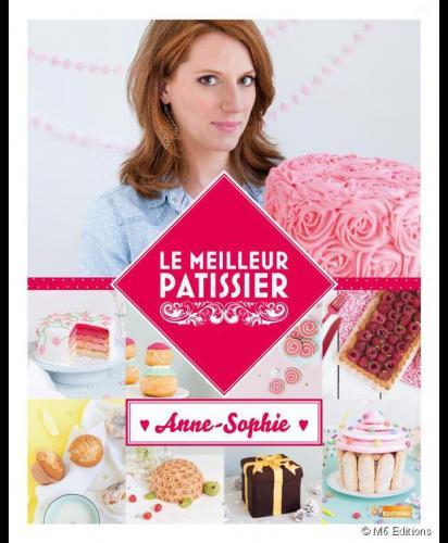 Rencontre avec Anne-Sophie, gagnante du Meilleur Pâtissier !