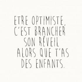 Etre optimiste