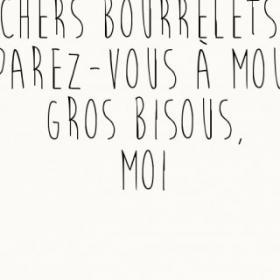 Chers bourrelets