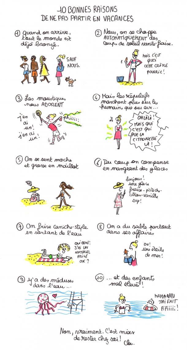 10 bonnes raisons de ne pas partir en vacances