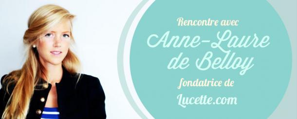 Rencontre avec la fondatrice de Lucette.com
