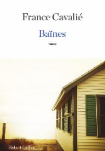 Prix littéraire : Baïnes, de France Cavalié